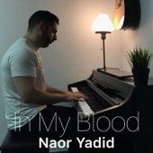 In My Blood (Piano Arrangement) de Naor Yadid