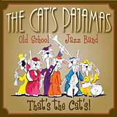 That's the Cats! by The Cat's Pajamas Old School Jazz Band