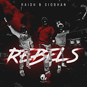Rebels by RAIDH