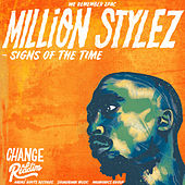Signs Of The Time by Million Stylez