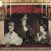 Napoli secondo estratto by Mina