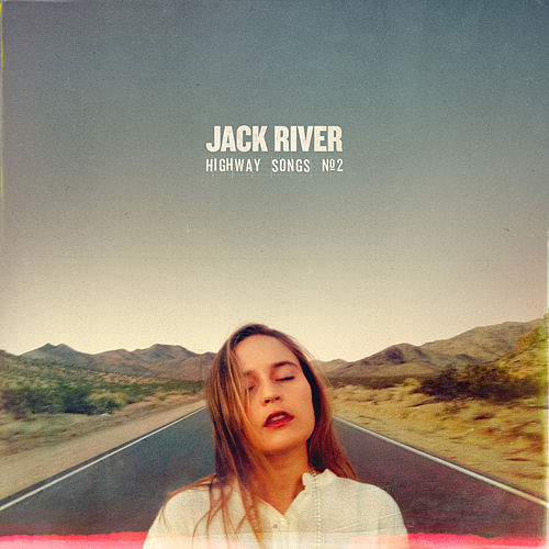 Highway Songs #2 von Jack River