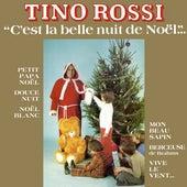 C'est la belle nuit de Noël (Remasterisé) by Tino Rossi