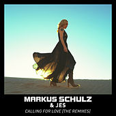 Calling for Love - The Remixes by Markus Schulz