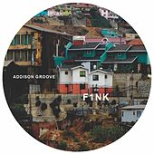 F1nk by Addison Groove