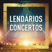 Lendários Concertos (Live) de Various Artists