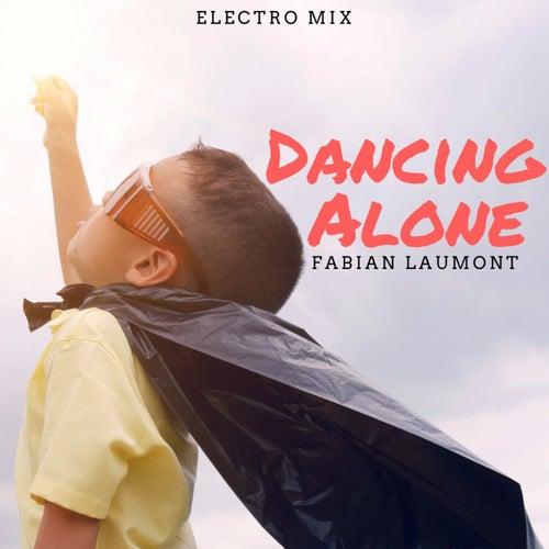 Dancing Alone (Electro Mix) de Fabian Laumont