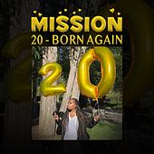 20 - Born Again by Mission