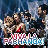 Viva La Pachanga! by Various Artists