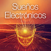 Sueños electrónicos by Various Artists