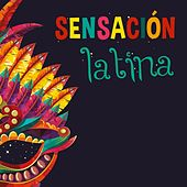 Sensación Latina von Various Artists