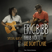 We Don't Care de Eric Bibb