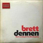 Here's Looking at You Kid (Acoustic) de Brett Dennen