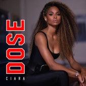 Dose by Ciara