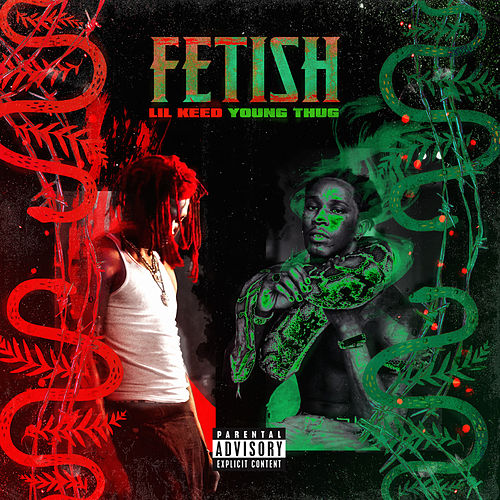 Fetish Remix (feat. Young Thug) von Lil Keed