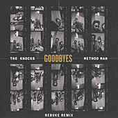 Goodbyes (feat. Method Man) (Rebuke Remix) von The Knocks