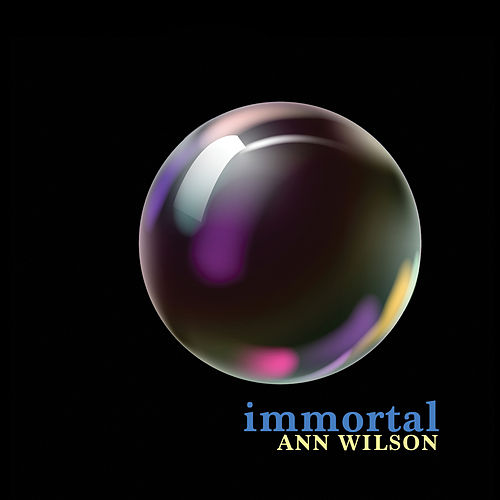 Immortal by Ann Wilson