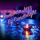 Romantic Jazz By Candlelight by Various Artists