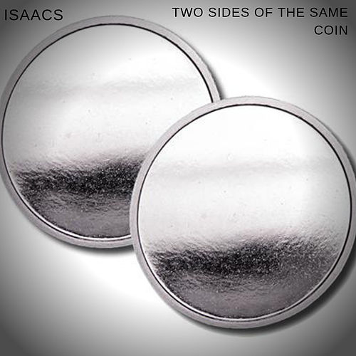 Two Sides of the Same Coin by The Isaacs