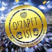 O'Zapft Is! Die 25 ultimativen Oktoberfest Hits de Various Artists