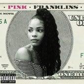 Pink Franklins von Pink Franklins