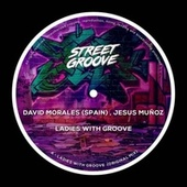 Ladies with Groove by David Morales