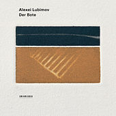 Der Bote von Alexei Lubimov