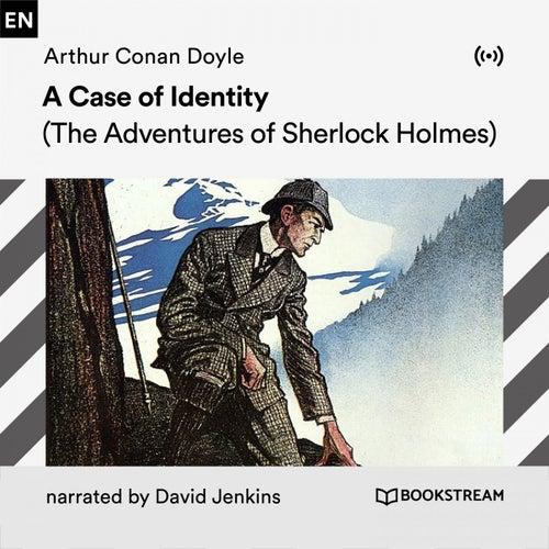 A Case of Identity (A Sherlock Holmes Story) von Arthur Conan Doyle Sherlock Holmes