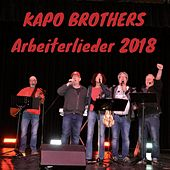 Arbeiterlieder 2018 von Kapo Brothers