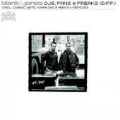 DJs, Fans & Freaks (D.F.F.) (All Mixes) von Blank & Jones