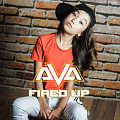 Fired Up by AVA