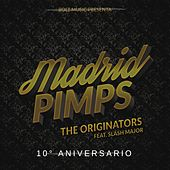 The Originators (10° Aniversario) von Madrid Pimps