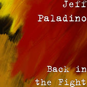 Back in the Fight de Jeff Paladino