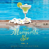 Your Margarita Sir Vol. 2 Aperitifs Selection by Various Artists