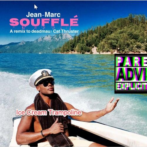 Souffle von Ice Cream Trampoline