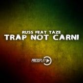 Trap Not Carni (feat. Taze) von Russ