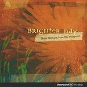 Brighter Day - Club Vineyard Vol. 62 by Vineyard Worship