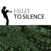 Valley to Silence by The Carter Family
