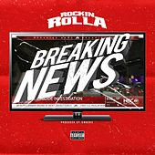 Breaking News von Rockin Rolla