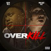 Over Kill (feat. Moneybagz Buzz) von Rockin Rolla