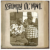 Grumpy Ol Man de Freddie Foxxx / Bumpy Knuckles