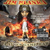 Play da Game Raw von Jim Blanka