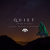 Quiet de Adam Pearce