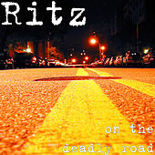 On the Deadly Road by The Ritz