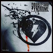 Flash & Blood von Double Crush Syndrome