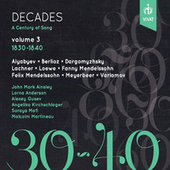 Decades: A Century of Song, Vol. 3 (1830-1840) by Various Artists