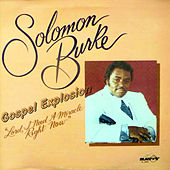 Lord I Need a Miracle Right Now by Solomon Burke