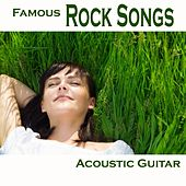 Famous Rock Songs - Acoustic Guitar Music by Guitar Songs Music