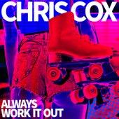 Always Work It Out de Chris Cox