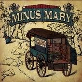 Minus Mary by Minus Mary
